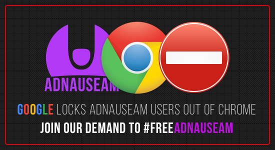 GooGle locks Adnauseam Users out of Chrome, join Our demand to #freeadnauseam